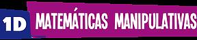 MATEMATICAS MANIPULATIVAS